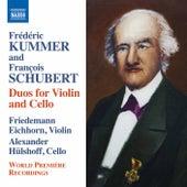 Kummer & Schubert: Duos for Violin & Cello by Friedemann Eichhorn