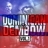 Dominican Dembow Vo.1 by Various Artists