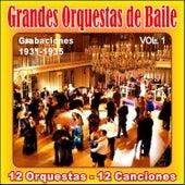 Grandes Orquestas de Baile Vol .I by Various Artists