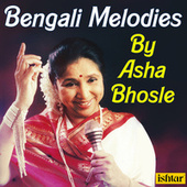 Bengali Melodies by Asha Bhosle by Various Artists