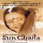 Sun Chaila by Sapna Awasthi