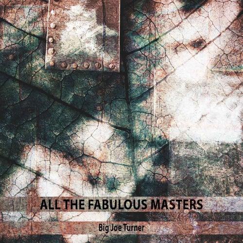 All the Fabulous Masters von Big Joe Turner