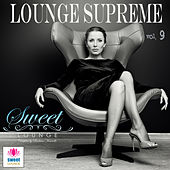 The Sweet Lounge, Vol. 9: Lounge Supreme by Various Artists