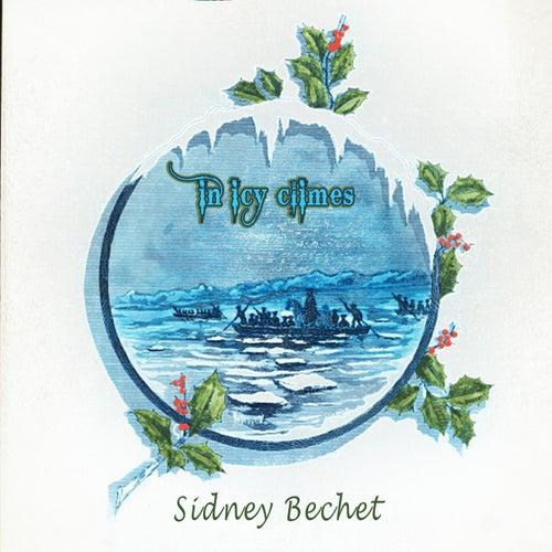 In Icy Climes von Sidney Bechet