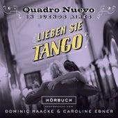 Lieben sie Tango? by Quadro Nuevo