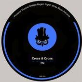 Cross & Cross by RC