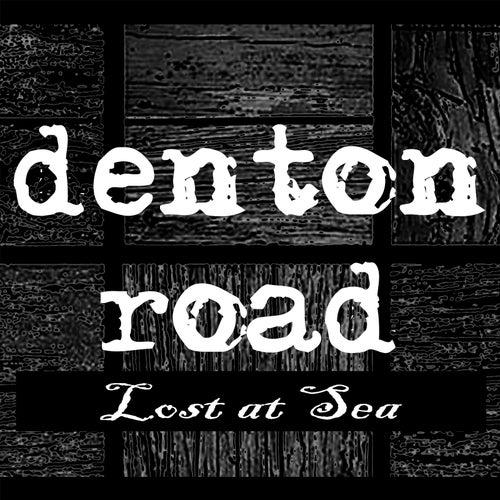 Lost at Sea by Denton Road