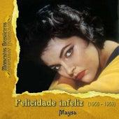 Felicidade infeliz (1956 - 1959) by Maysa