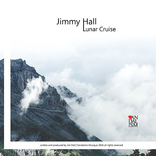 Lunar Cruise by Jimmy Hall