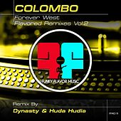 Forever West (Dynasty & Huda Hudia Remix) by Colombo