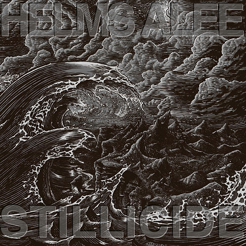 Stillicide by Helms Alee