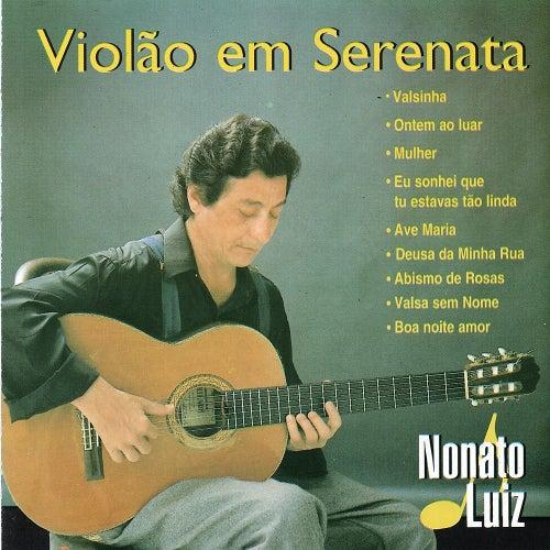 Violão em Serenata by Nonato Luiz