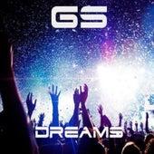 Dreams by GS