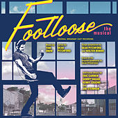 Footloose - The Musical by Various Artists