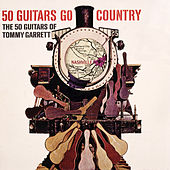 50 Guitars Go Country by 50 Guitars Of Tommy Garrett