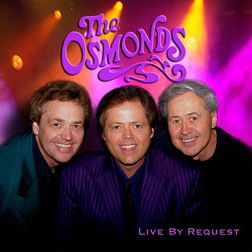 Live By Request by The Osmonds