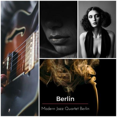 Berlin by Modern Jazz Quartet Berlin