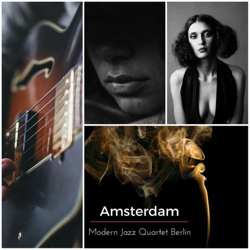 Amsterdam by Modern Jazz Quartet Berlin