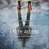 Alles hat seine Zeit (Lange Version) by Laith Al-Deen