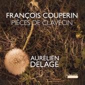 Couperin: Pièces de clavecin by Aurélien Delage