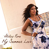 My Summer Love by Althea Rene