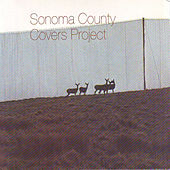 Sonoma County Covers Project by Various Artists
