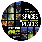 Space and Places, Pt. 2 by Ron Trent