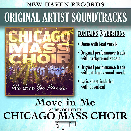 Move in Me (Performance Tracks) by Chicago Mass Choir