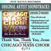 Thank You Thank You Jesus (Performance Tracks) by Chicago Mass Choir