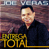 Entrega Total by Joe Veras