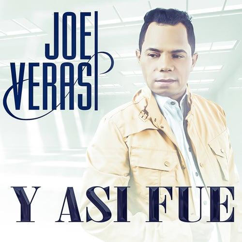 Y Asi Fue by Joe Veras