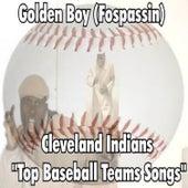 Cleveland Indians by Golden Boy (Fospassin)