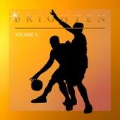 Brighten, Vol. 5 by Various Artists