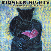 Pioneer Nights by Dick Weissman