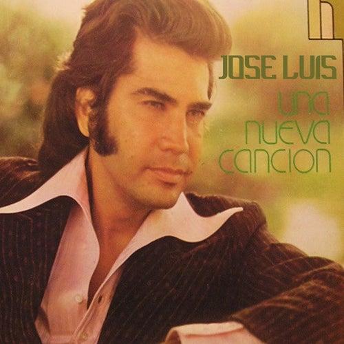Jose Luis...Una Nueva Cancion by Jose Luis Rodriguez