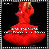 Las Coplas de Toda la Vida, Vol. 1 by Various Artists