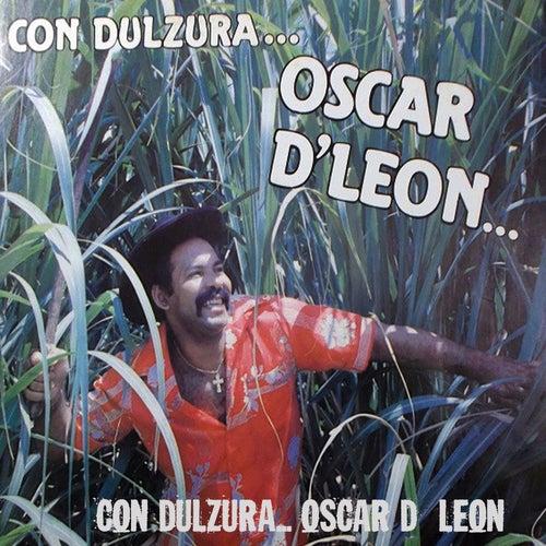 Con Dulzura by Oscar D'Leon