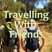 Travelling With Friends von Various Artists