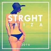 STRGHT Ibiza 2016 by Various Artists