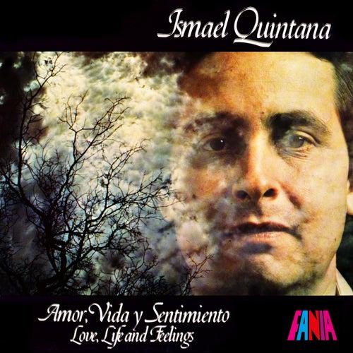 Love, Life & Feeling by Ismael Quintana