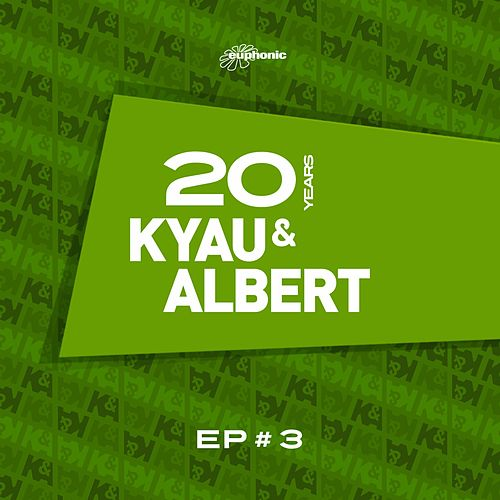 20 Years EP #3 by Kyau & Albert
