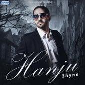 Hanju by Shyne