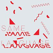 Same Language, Different Worlds by Tim Burgess