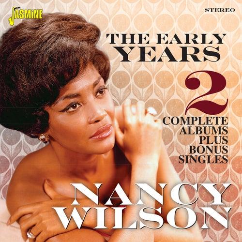 The Early Years - 2 Complete Albums Plus Bonus Singles von Nancy Wilson