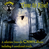 Time to Rise by The Crows