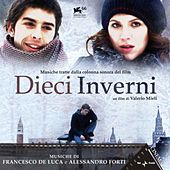 Dieci inverni (Colonna sonora originale del film) by Various Artists