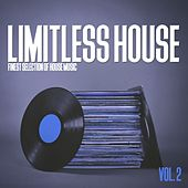 Limitless House, Vol. 2 - Finest Selection of House Music by Various Artists