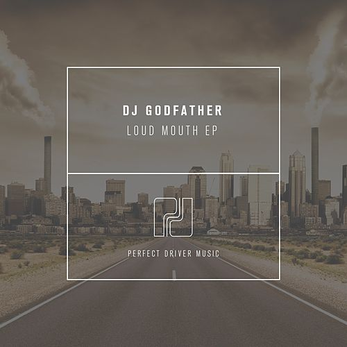 Loud Mouth EP by DJ Godfather