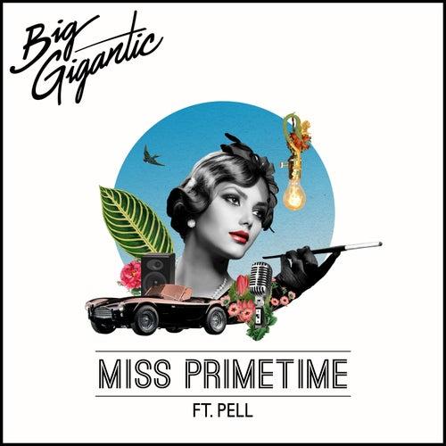 Miss Primetime by Big Gigantic