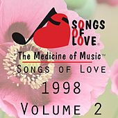 Songs of Love 1998, Vol. 2 by Various Artists